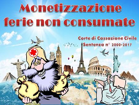 """Monetizzazione ferie """"non consumate"""""""