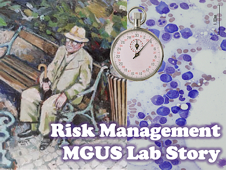 Risk Management MGUS Lab Story