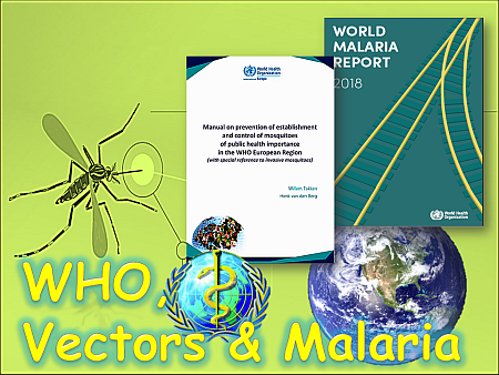 WHO, Vectors & Malaria