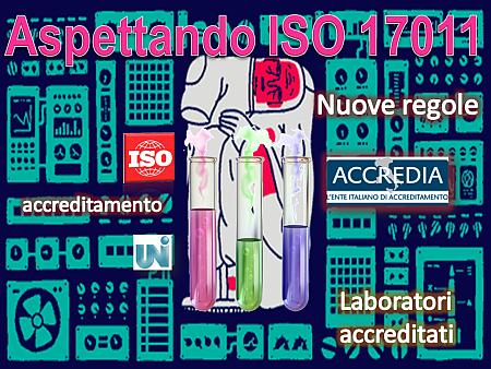Aspettando ISO/IEC 17011