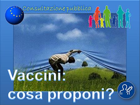 Vaccini: cosa proponi?