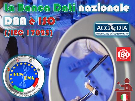 La Banca Dati nazionale DNA è ISO (ISO/IEC 17025)