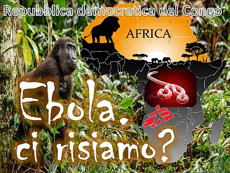 Ebola, ci risiamo?