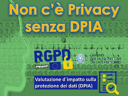 Non c'è Privacy senza DPIA