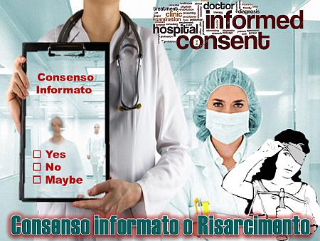 Consenso informato o risarcimento