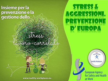 Stress & Aggressioni. Prevenzione d'Europa