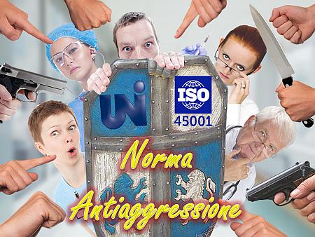 La norma UNI 45001 contro le aggressioni ai sanitari