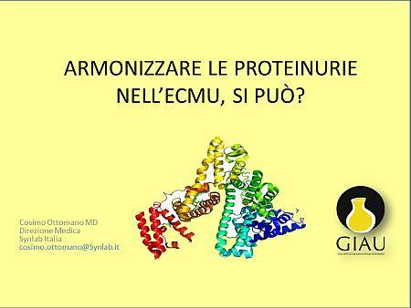 Armonizzare le Proteinurie nell'ECMU: si può?