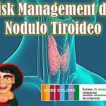 Risk management del nodulo tiroideo