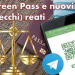Green Pass e nuovi (vecchi) reati